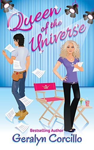 Queen of the Universe: a romantic comedy by Geralyn Corcillo