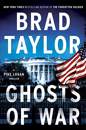 Ghosts of War: A Pike Logan Thriller by Brad Taylor
