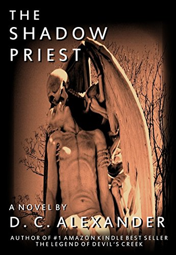 The Shadow Priest by D.C. Alexander