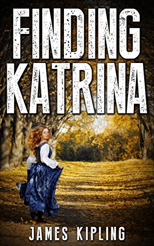 Finding Katrina by James Kipling