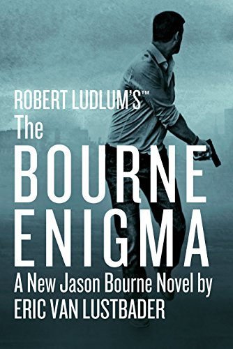 Robert Ludlum's (TM) The Bourne Enigma (Jason Bourne series) by Eric Van Lustbader