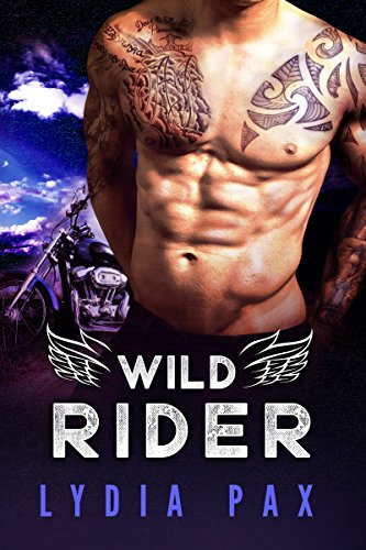 Wild Rider (Bad Boy Bikers Book 2) by Lydia Pax