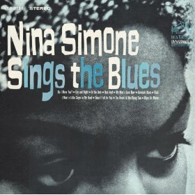 Nina Simone Sings The Blues By Nina Simone