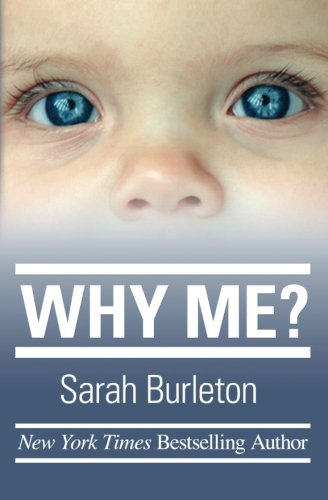 Why Me? by Sarah Burleton