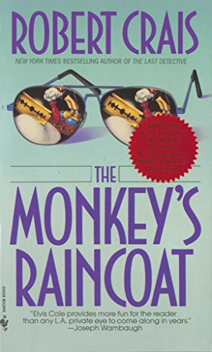 The Monkey's Raincoat (An Elvis Cole Novel Book 1) by Robert Crais