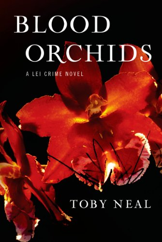 Blood Orchids (Lei Crime, Book 1) by Toby Neal