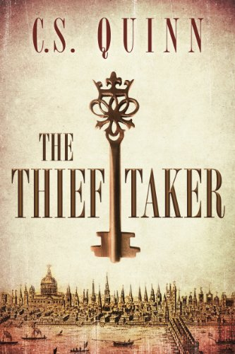 The Thief Taker (The Thief Taker Series Book 1) by C.S. Quinn