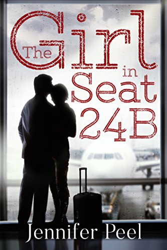 The Girl in Seat 24B by Jennifer Peel