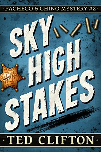 Sky High Stakes by Ted Clifton