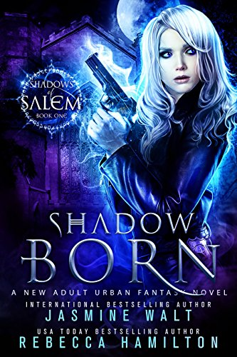 Shadow Born by Jasmine Walt