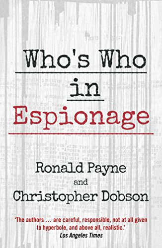 Who's Who In Espionage by Ronald Payne