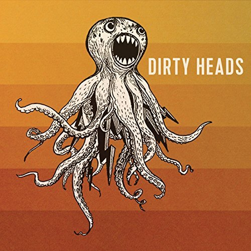 Dirty Heads By Dirty Heads