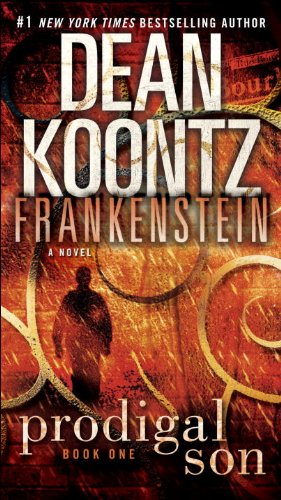 Frankenstein: Prodigal Son: A Novel by Dean Koontz