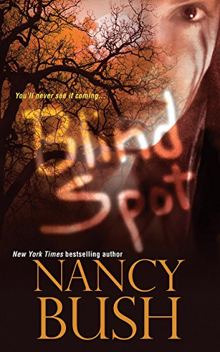 Blind Spot by Nancy Bush