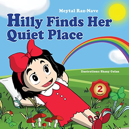 Hilly Finds Her Quiet Place by Meytal Raz-Nave