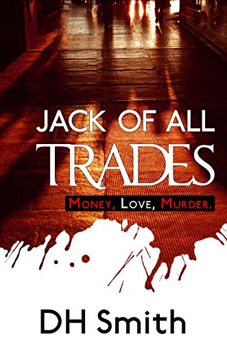 Jack of All Trades by DH Smith