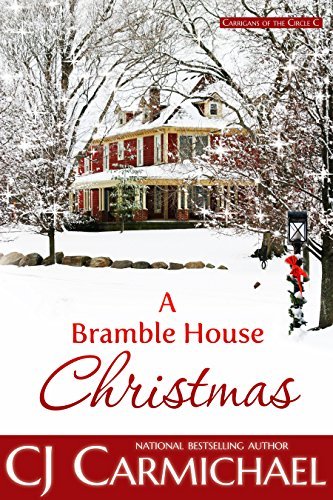 A Bramble House Christmas by CJ Carmichael