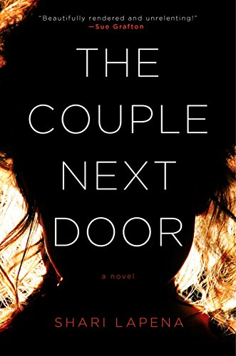 The Couple Next Door: A Novel by Shari Lapena
