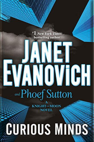 Curious Minds: A Knight and Moon Novel by Janet Evanovich