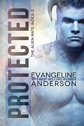 Protected: Book 2 in the Alien Mate Index series by Evangeline Anderson