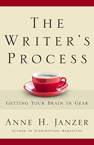 The Writer's Process by Anne Janzer