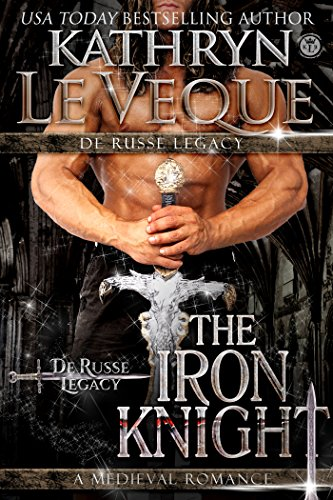The Iron Knight by Kathryn Le Veque