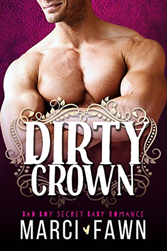 Dirty Crown by Marci Fawn
