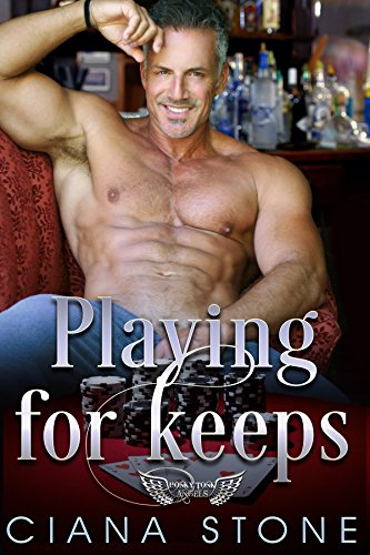 Playing for Keeps by Ciana Stone