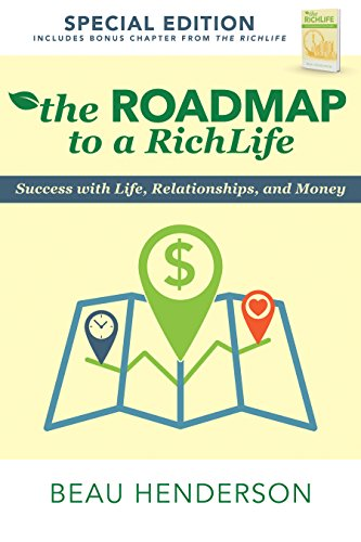 The Roadmap to a RichLife by Beau Henderson