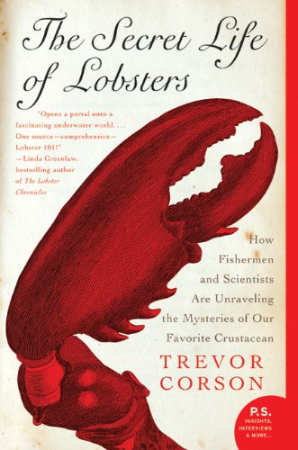 The Secret Life of Lobsters by Trevor Corson