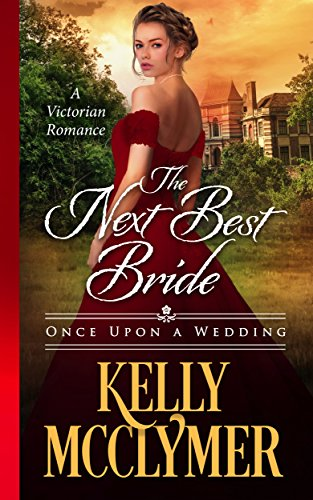 The Next Best Bride by Kelly McClymer