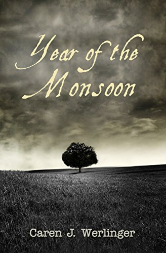 Year of the Monsoon by Caren J. Werlinger