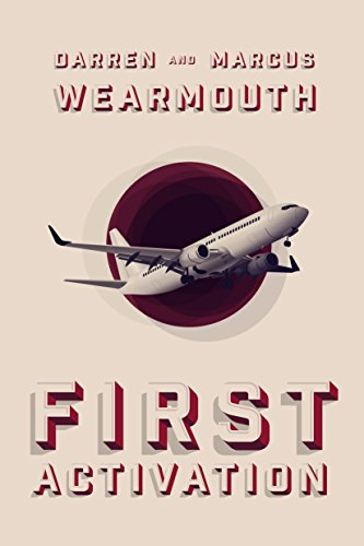 First Activation (The Activation Series Book 1) by Darren Wearmouth