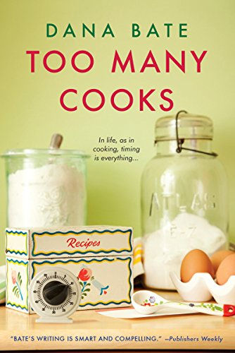 Too Many Cooks by Dana Bate