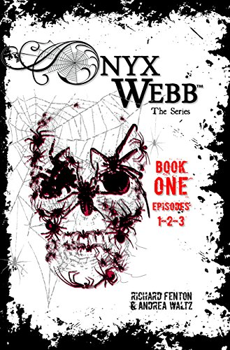 Onyx Webb: Book One by Andrea Waltz