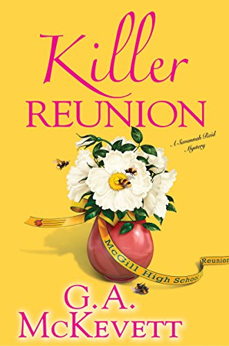 Killer Reunion (Savannah Reid Mysteries) by G. A. Mckevett
