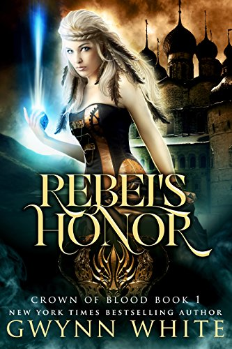 Rebel's Honor by Gwynn White