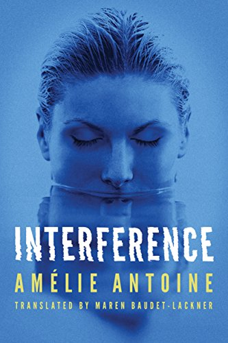 Interference by Amélie Antoine