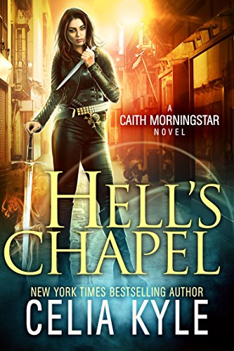 Hell's Chapel by Celia Kyle