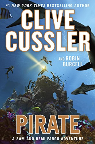 Pirate (A Sam and Remi Fargo Adventure) by Clive Cussler