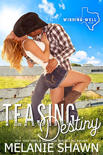 Teasing Destiny by Melanie Shawn