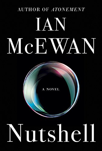 Nutshell: A Novel by Ian McEwan