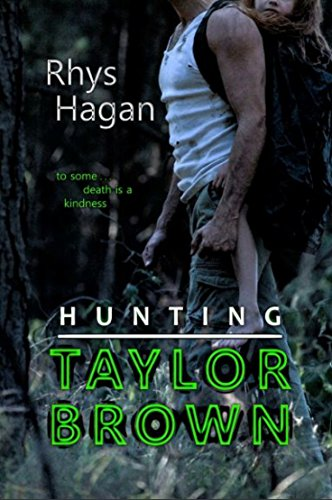 Hunting Taylor Brown by Rhys Hagan