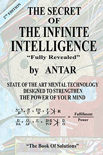 The Secret of the Infinite Intelligence by Antar
