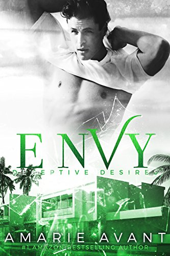ENVY: Deceptive Desires #1 by Amarie Avant