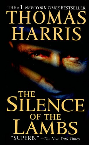 The Silence of the Lambs (Hannibal Lecter Book 2) by Thomas Harris