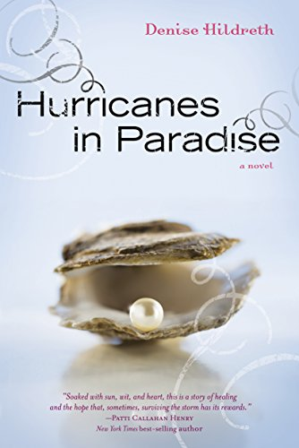 Hurricanes in Paradise by Denise Hildreth-Jones