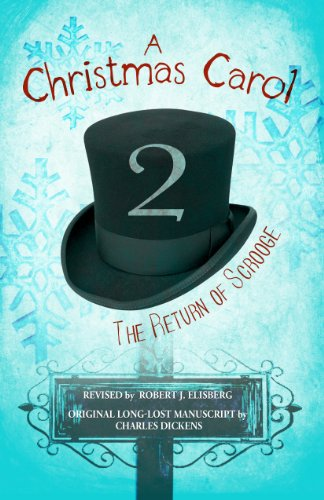 A Christmas Carol 2: The Return of Scrooge by Robert Elisberg