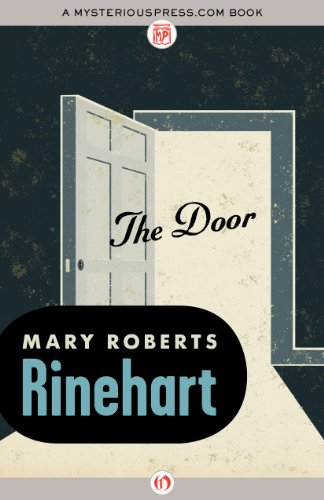 The Door by Mary R Rinehart