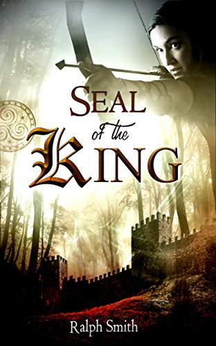 Seal of the King by Ralph Smith